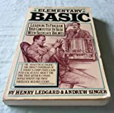 Elementary Basic , as Chronicled by John H. Watson (Learning to Program Your Computer in Basic with Sherlock Holmes) (0394524233) by Henry F Ledgard