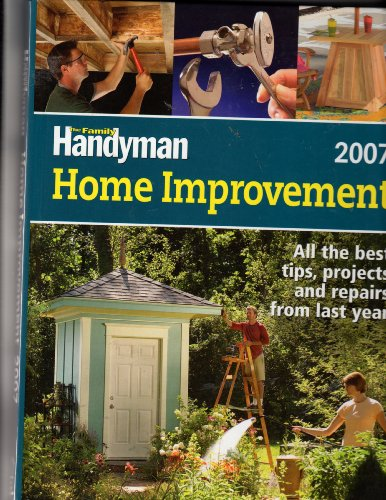 The Family Handyman Home Improvement 2007