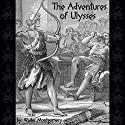 The Adventures of Ulysses Audiobook by Walter Montgomery Narrated by David Mitchell
