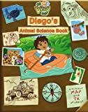 Diego's Animal Science Book (Go Diego Go! (Simon)) (1416941193) by McMahon, Kara