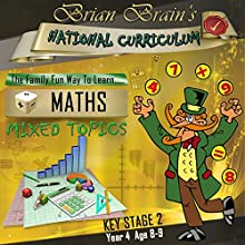 Brian Brain's National Curriculum KS2 Y4 Maths Mixed Topics (       UNABRIDGED) by Russell Webster Narrated by Brian Brain