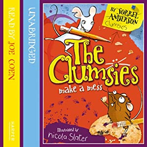 The Clumsies (1): The Clumsies Make A Mess Audiobook