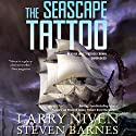 The Seascape Tattoo Audiobook by Larry Niven, Steven Barnes Narrated by James Patrick Cronin