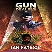 Gun Dealing: The Ryder Quartet, Book 2 | Ian Patrick