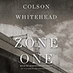 Zone One: A Novel | Colson Whitehead