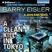 A Clean Kill in Tokyo: John Rain, Book 1 | Barry Eisler
