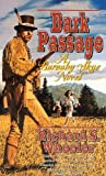 Dark Passage: A Barnaby Skye Novel (Skye's West) (0312865260) by Wheeler, Richard S.