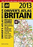 AA Driver's Atlas Britain 2013 (Road Atlas)