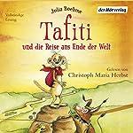 Tafiti und die Reise ans Ende der Welt (Tafiti 1) | Julia Boehme