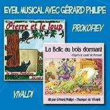 echange, troc Gérard Philipe - Eveil musical avec Gérard Philipe : Pierre et le loup - La Belle au bois dormant