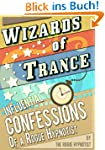 Wizards of trance - Influential confe...