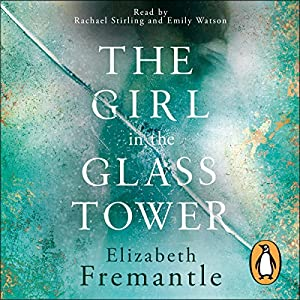 The Girl in the Glass Tower Audiobook