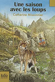 Une saison avec les loups par Catherine Missonnier