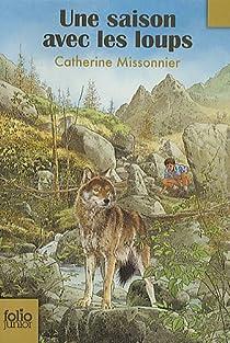 Une saison avec les loups par Missonnier