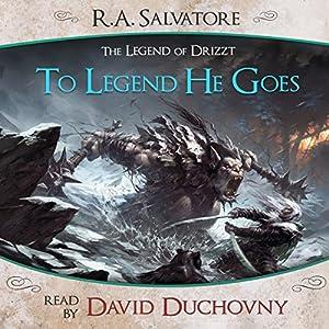 To Legend He Goes Audiobook