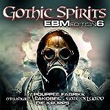 Gothic Spirits EBM Edition 6