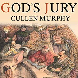 God's Jury: The Inquisition and the Making of the Modern World | [Cullen Murphy]