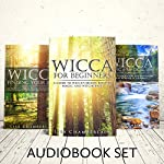 Wicca Starter Kit: Wicca for Beginners, Finding Your Path, and Living a Magical Life | Lisa Chamberlain