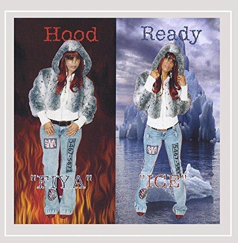 Fiya & Ice - Hood Ready [Explicit]