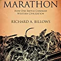 Marathon: The Battle That Changed Western Civilization (       UNABRIDGED) by Richard A. Billows Narrated by Jeremy Gage