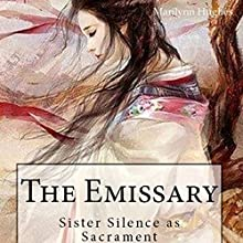 The Emissary: An Out-of-Body Travel Book, The Solitary Series, Book 2 (       UNABRIDGED) by Marilynn Hughes Narrated by Barbara H. Scott