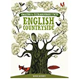 The English Countryside (Amazing and Extraordinary Facts)by Ruth Binney