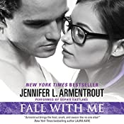 Fall with Me | [Jennifer L. Armentrout]