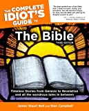 img - for The Complete Idiot's Guide to the Bible, Third Edition book / textbook / text book