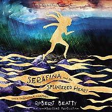 Serafina and the Splintered Heart: Serafina, Book 3   Livre audio Auteur(s) : Robert Beatty Narrateur(s) : Cassandra Campbell