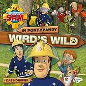 In Pontypandy wird's wild (Feuerwehrmann Sam 8, 1) | Willi Röbke, Stefan Eckel, Ulrich Georg, Jakob Riedl