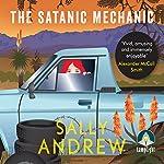 The Satanic Mechanic: A Tannie Maria Mystery, Book 2 | Sally Andrew