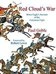 Red Cloud's War: Brave Eagle's Accoun...