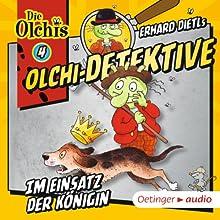Im Einsatz der Königin (Olchi-Detektive 4) Hörspiel von Erhard Dietl, Barbara Iland-Olschewski Gesprochen von: Wolf Frass, Peter Weis, Patrick Bach