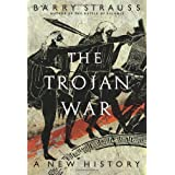 The Trojan War: A New History ~ Barry S. Strauss