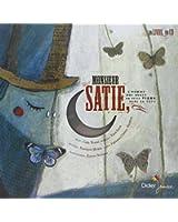 Monsieur Satie : L'homme qui avait un petit piano dans la tête (Livre-disque)