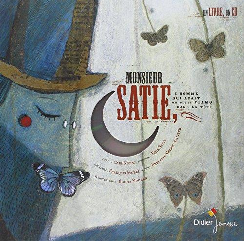 Monsieur-Satie-Lhomme-qui-avait-un-petit-piano-dans-la-tte-Livre-disque