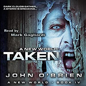 Taken: A New World, Book 4 Hörbuch