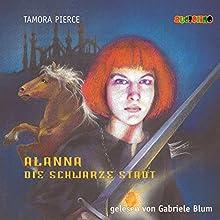 Die schwarze Stadt (Alanna 1) Hörbuch von Tamora Pierce Gesprochen von: Gabriele Blum