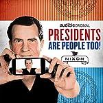 Richard Nixon | Alexis Coe,Elliott Kalan