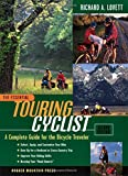 The Essential Touring Cyclist: A Complete Guide for the Bicycle Traveler