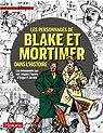 Les personnages de Blake et Mortimer dans l'histoire par Historia