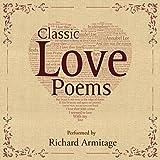 Classic Love Poems (Unabridged)