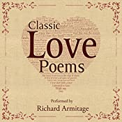Classic Love Poems | [William Shakespeare, Edgar Allan Poe, Elizabeth Barrett Browning]