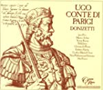 Donizetti: Ugo Conte di Parigi