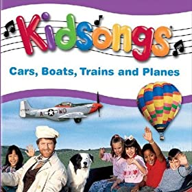 Amazon.com: Kidsongs: Cars, Boats, Trains And Planes: Kidsongs: MP3