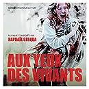 Aux Yeux Des Vivants (Original Motion Picture Soundtrack)