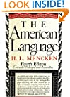 American Language: An Inquiry into the Development of English in the United States, 4th Edition