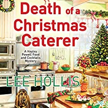 Death of a Christmas Caterer (       UNABRIDGED) by Lee Hollis Narrated by Tara Ochs