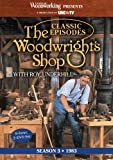 The Woodwrights Shop (Season 3): Roy Underhills Classic Episodes on Handtools & Woodworking