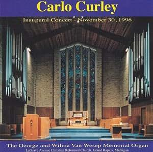 Carlo Curley : Inaugural Concert - November 30, 1996